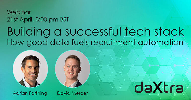 Webinar banner image: Building a successful tech stack: How good data fuels recruitment automation